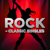 Rock - Classic Singles by Various Artists