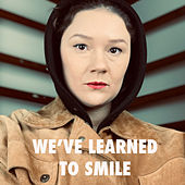 We've Learned to Smile von Annie Angel