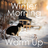 Winter Morning Warm Up de Various Artists