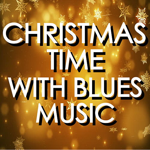 Christmas Time With Blues Music de Various Artists