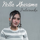 Jalaranku by Nella Kharisma