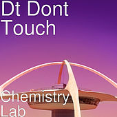 Chemistry Lab de Dt Dont Touch
