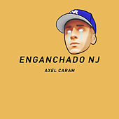 Enganchado Nj de Axel Caram