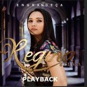 Engrandeça (Playback) de Regina Silva