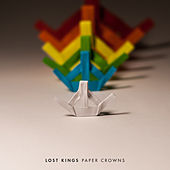Paper Crowns by Lost Kings