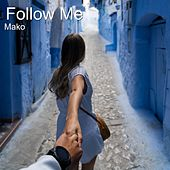 Follow Me de Mako