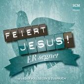 Er segnet - 12 Lieder voll Segen & Zuspruch von Feiert Jesus!