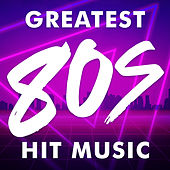 Greatest 80s Hit Music von Various Artists