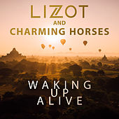 Waking Up Alive by Lizot