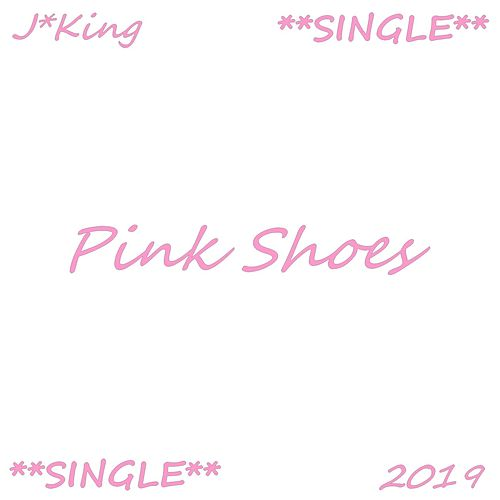 Pink Shoes by J King y Maximan