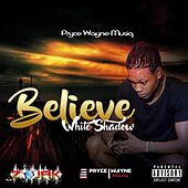 Believe - Single de The White Shadow