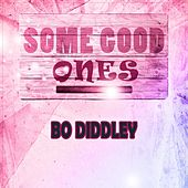 Some Good Ones by Bo Diddley