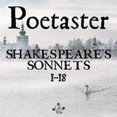 Shakespeare's Sonnets 1-18 de Poetaster