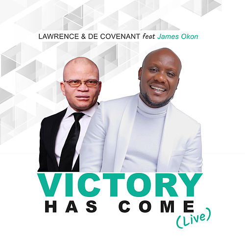 Victory Has Come (Live) by Lawrence & De'Covenant