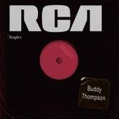 RCA Singles by Buddy Thompson