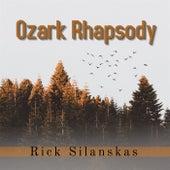 Ozark Rhapsody de Rick Silanskas
