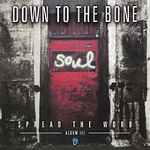 Spread the Word: Album III by Down to the Bone
