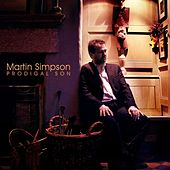 Prodigal Son (Remastered) by Martin Simpson