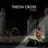 Fyah by Theon Cross