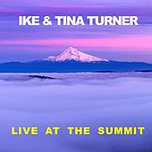 Live at The Summit de Ike and Tina Turner