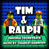 Tim and Ralph (Original Soundtrack) by Charles Harrison