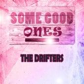 Some Good Ones de The Drifters