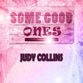 Some Good Ones de Judy Collins
