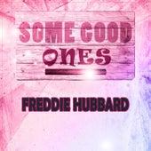 Some Good Ones by Freddie Hubbard
