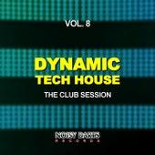 Dynamic Tech House, Vol. 8 (The Club Session) de Various Artists