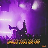 Dance Your Ass Off, Vol. 1 by Jamon Turner