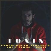 Underground Albümler, Vol. 1 (2008 - 2011) by Toxin