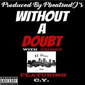 Without a Doubt by Young P