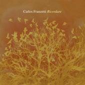 Ricordare by Carlos Franzetti