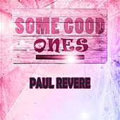 Some Good Ones by Paul Revere & the Raiders