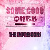 Some Good Ones de The Impressions