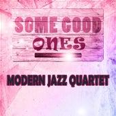 Some Good Ones by Modern Jazz Quartet