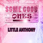 Some Good Ones by Little Anthony and the Imperials