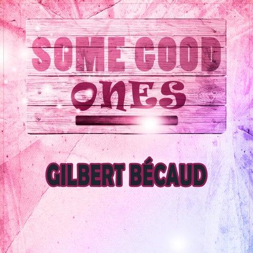 Some Good Ones de Gilbert Becaud