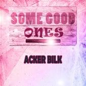 Some Good Ones de Acker Bilk