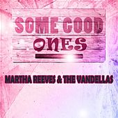Some Good Ones von Martha and the Vandellas