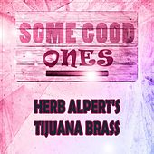 Some Good Ones by Herb Alpert