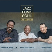Life And Times by Jazz Funk Soul