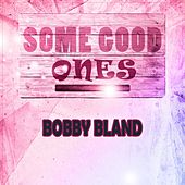 Some Good Ones de Bobby Blue Bland