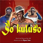Sò Kulusò (feat. Ikroniq, Kojo Stainlex) by Fusion