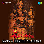 Satya Harishchandra (Original Motion Picture Soundtrack) de Various Artists