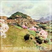 6 Sonatinas at Mandolin, Op. 36 by Mark Delisle
