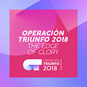 The Edge Of Glory de Operación Triunfo 2018