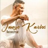 Reconstruir de Janyo Karlos
