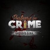 Partnerz in Crime von Ghosta