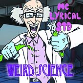 Weird Science von MC Lyrical STD